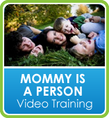Mommy is a Person