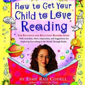 Book Summary: How to Get Your Child to Love Reading