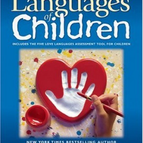 Book Summary: The Five Love Languages of Children
