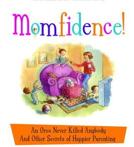 Book Summary: Momfidence!