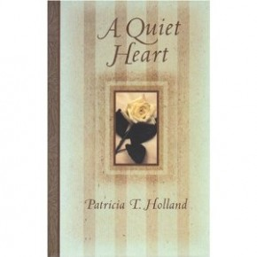 Book Summary: A Quiet Heart