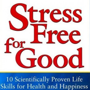 Book Summary: Stress-Free for Good