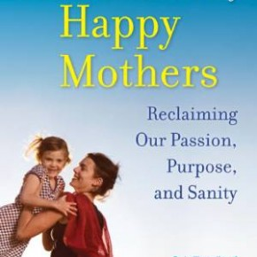 Book Summary: The Ten Habits of Happy Mothers