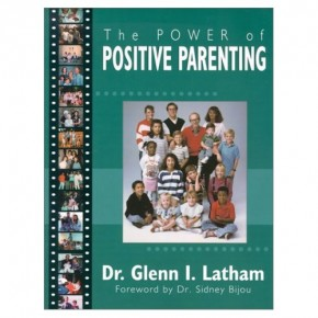 Book Summary: The Power of Positive Parenting