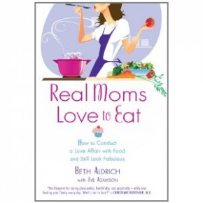 Book Summary: Real Moms Love To Eat