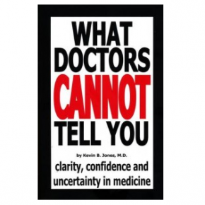 Book Summary: What Doctors Cannot Tell You