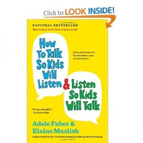 Book Summary: How To Talk So Kids Will Listen & Listen So Kids Will Talk