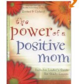 Book Summary: The Power of a Positive Mom