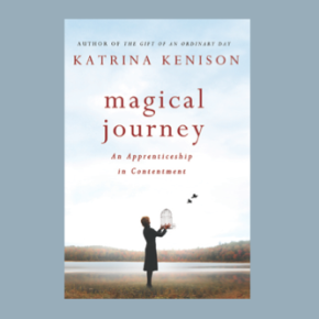 """Magical Journey"" with Katrina Kenison - Episode 51"