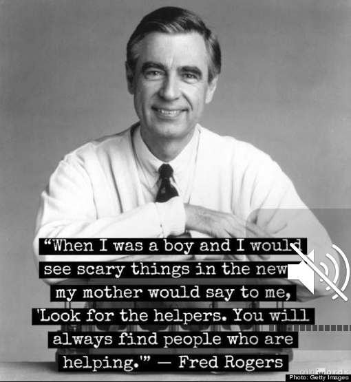 "Mr. Rogers ""Helpers"" Statement"