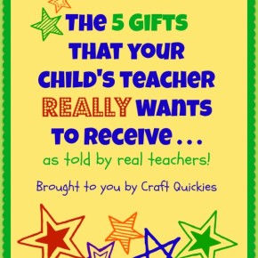 Power of Moms Pick: The 5 Gifts That Your Child's Teacher REALLY Wants To Receive