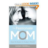 The Passionate Mom: Book Summary and Giveaway