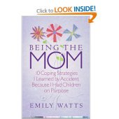 Book Summary:  Being The Mom