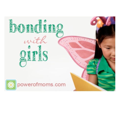 BondingWithGirls.powerofmoms.com