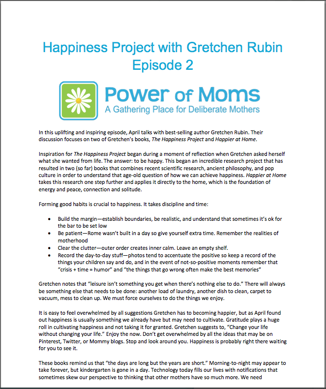 Happiness Project with Gretchen Rubin: Episode 2 | Support for Moms