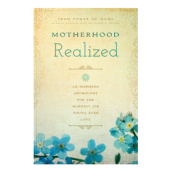 Book Summary: Motherhood Realized