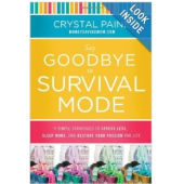 Book Summary: Say Goodbye To Survival Mode