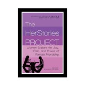 The HerStories Project: Stories of Friendship from the Sandbox to the Inbox