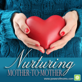 Nurturing Mother-To-Mother