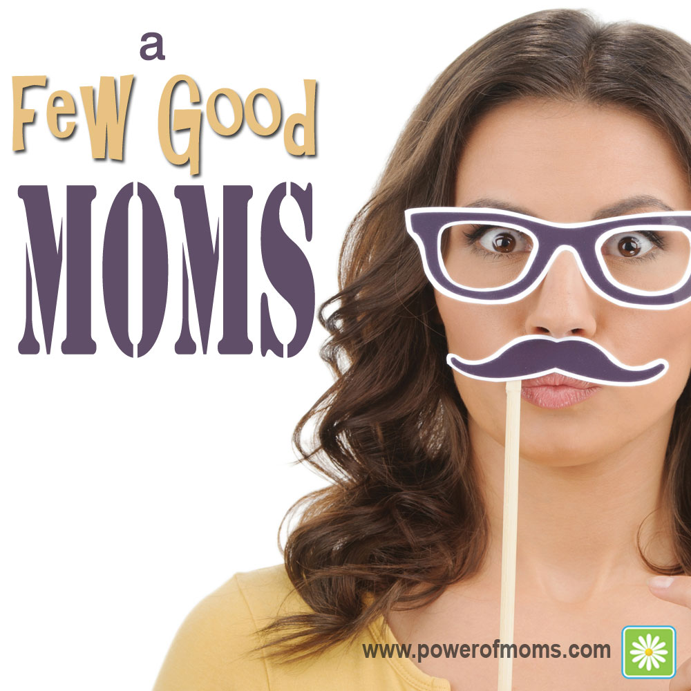 a-few-good-moms