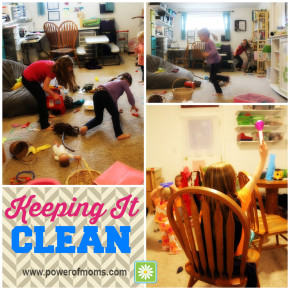 Clean up, clean up, everybody do your share. www.powerofmoms.com