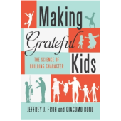 Book Summary: Making Grateful Kids