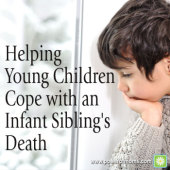 Helping Young Children Cope with an Infant Sibling's Death
