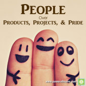 People Over Products, Projects, and Pride