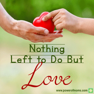 nothing-left-to-do-but-love