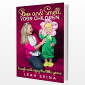 Book Review: Stop and Smell Your Children