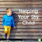 How do you support your shy child? www.powerofmoms.com