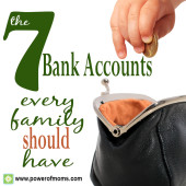 The Seven Bank Accounts Every Family Should Have