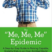Encore: Protecting Kids from the Me, Me, Me Epidemic – Episode 175