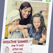 Operation Summer: How to Keep Active Kids Engaged