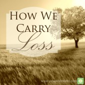 Power of Moms Pick: How We Carry Loss
