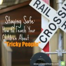 Three strategies your children can use against potentially dangers people. www.powerofmoms.com