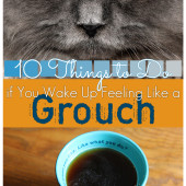 Power of Moms Pick: 10 Things To Do If You Wake Up Feeling Like a Grouch
