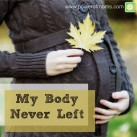 These amazing mother-bodies of ours! www.powerofmoms.com