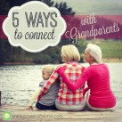 Great ways to connect with the grands www.powerofmoms.com