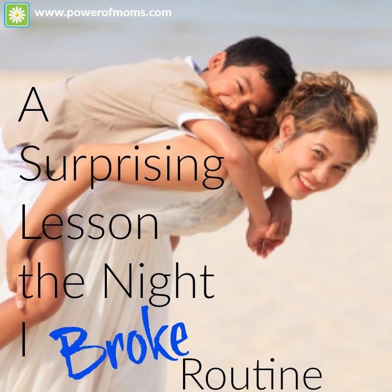 broke routine