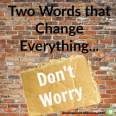 Two Words that Change Everything