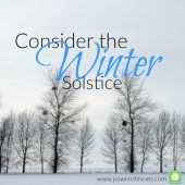 Consider the Winter Solstice