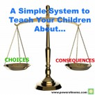 Help your children connect their choices with the consequences they experience. www.powerofmoms.com