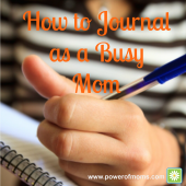 How to Journal as a Busy Mom