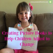 Creating Picture Books to Help Children Adjust to Change