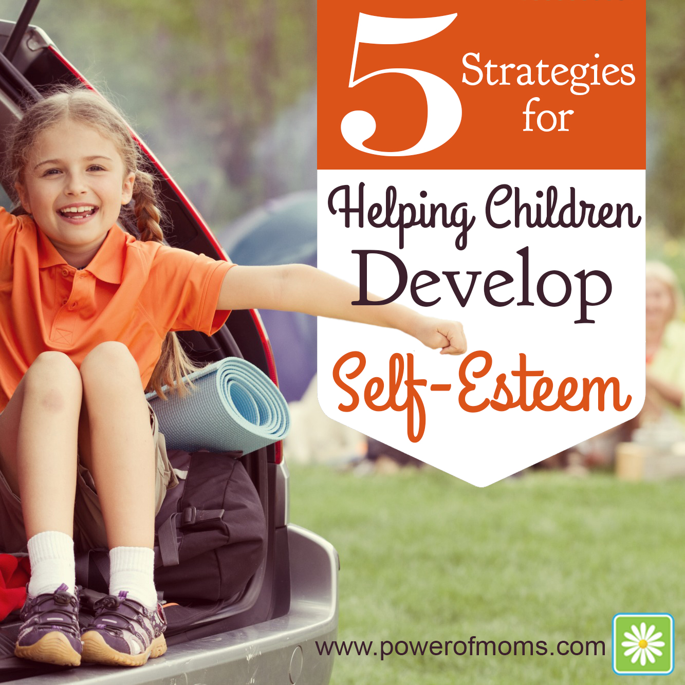 How Can We Help Kids With Self >> 5 Strategies For Helping Children Develop Self Esteem Support For