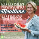 Wondering if you can make it through one more night of mealtime mayhem? www.powerofmoms.com