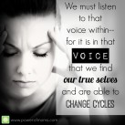 Learn to listen to YOUR inner voice. www.powerofmoms.com