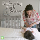 What season of motherhood are you in right now? www.powerofmoms.com