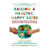 Book Summary: Raising a Healthy, Happy Eater